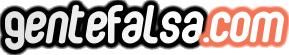 Gente Falsa – Cosas Curiosas y Divertidas