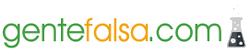 Gente Falsa - Frases y Curiosidades
