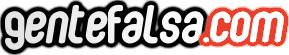 Gente Falsa - Cosas Curiosas y Divertidas